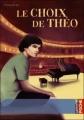 Couverture Le choix de Théo Editions Casterman (Poche) 2010