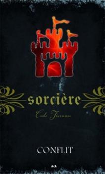 Couverture Magie blanche / Sorcière, tome 09 : Conflit
