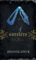 Couverture Magie blanche / Sorcière, tome 10 : Investigateur Editions AdA 2011