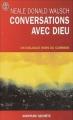 Couverture Conversations avec Dieu : Un dialogue hors du commun, tome 1 Editions J'ai Lu (Aventure secrète) 2003