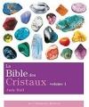 Couverture La Bible des cristaux Editions Guy Trédaniel 2009