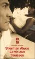 Couverture La vie aux trousses Editions 10/18 (Domaine étranger) 2005