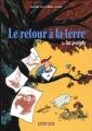 Couverture Le retour à la terre, tome 2 : Les projets Editions Dargaud (Poisson pilote) 2003