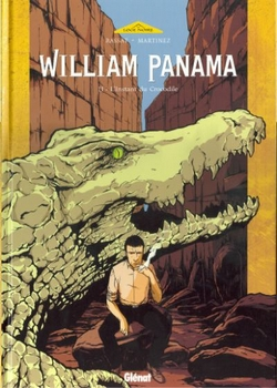 Couverture William Panama, tome 2 : L'instant du Crocodile