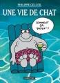 Couverture Le Chat, tome 15 : Une vie de chat Editions Casterman 2008