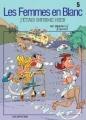 Couverture Les femmes en blanc, tome 05 : J'étais infirme hier Editions Dupuis 2001
