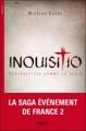 Couverture Inquisitio Editions Michel Lafon 2012