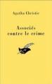 Couverture Associés contre le crime Editions Librairie des  Champs-Elysées  (Le masque) 1972