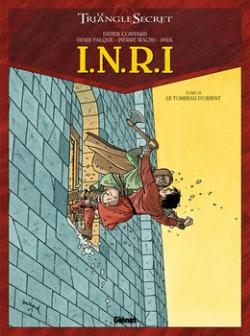 Couverture Le Triangle Secret : I.N.R.I, tome 3 : Le tombeau d'Orient