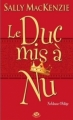 Couverture Noblesse oblige, tome 1 : Le duc mis à nu Editions Milady 2012