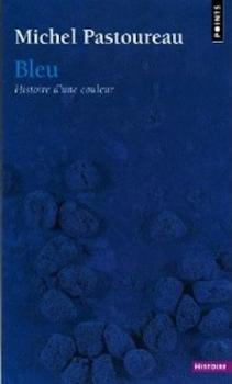Couverture Bleu : Histoire d'une couleur