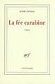 Couverture La saga Malaussène, tome 2 : La fée carabine Editions Gallimard  (Blanche) 1987