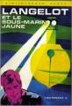 Couverture Langelot et le sous-marin jaune Editions Hachette (Bibliothèque verte) 1984