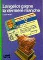 Couverture Langelot gagne la dernière manche Editions Hachette (Bibliothèque verte) 1980