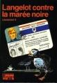 Couverture Langelot contre la marée noire Editions Hachette (Bibliothèque verte) 1981