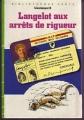 Couverture Langelot aux arrêts de rigueur Editions Hachette (Bibliothèque verte) 1984