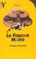Couverture Les frères Diamant, tome 1 : Le faucon malté Editions Hachette (Vertige - Policier) 2000