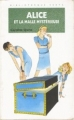 Couverture Alice et la malle mystérieuse Editions Hachette (Bibliothèque verte) 1997