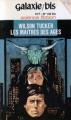 Couverture Les Maîtres des Âges Editions Opta (Galaxie/bis) 1976
