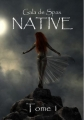 Couverture Native, tome 1 Editions Sharon Kena 2012