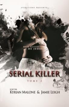 Couverture Serial killer, tome 2 : Doux baiser de Judas