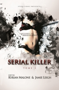 Couverture Serial killer, tome 3 : Fantasmes et obsessions
