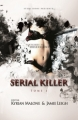 Couverture Serial killer, tome 3 : Fantasmes et obsessions Editions ST 2012