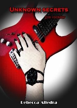 Couverture Unknown Secrets : Son rockeur