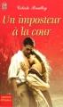 Couverture Le club des menteurs, tome 2 : Un imposteur à la cour Editions J'ai lu (Pour elle - Aventures & passions) 2005