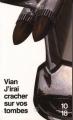 Couverture J'irai cracher sur vos tombes Editions 10/18 1998