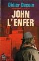 Couverture John l'enfer Editions Le Livre de Poche 1979