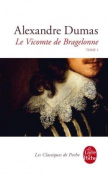 Couverture Le Vicomte de Bragelonne (3 tomes), tome 1