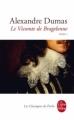 Couverture Le Vicomte de Bragelonne (3 tomes), tome 1 Editions Le Livre de Poche (Les Classiques de Poche) 2010