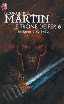 Couverture Le Trône de fer, tome 06 : Intrigues à Port-Réal / Les Brigands