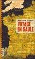 Couverture Voyage en Gaule Editions Le Grand Livre du Mois 2011