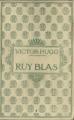 Couverture Ruy Blas, Les Burgraves Editions Nelson 1912