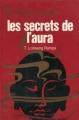Couverture Les Secrets de l'aura Editions J'ai Lu (Aventure mystérieuse) 1972