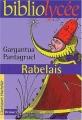 Couverture Gargantua et Pantagruel / Gargantua suivi de Pantagruel Editions Hachette (Biblio lycée) 2002