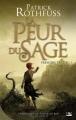 Couverture Chronique du tueur de roi, tome 2 : La peur du sage, partie 1 Editions Bragelonne 2012