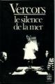 Couverture Le silence de la mer Editions Le Livre de Poche 1981