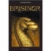 Couverture L'héritage, tome 3 : Brisingr Editions Laurel-Leaf 2008