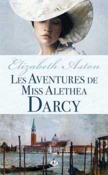 Couverture Les aventures de miss Alethea Darcy