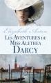 Couverture Les aventures de miss Alethea Darcy Editions Milady (Pemberley) 2012