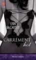 Couverture Fast Track, tome 2 : Carrément hot Editions J'ai Lu (Pour elle - Passion intense) 2012