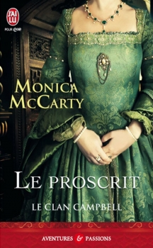Couverture Le clan Campbell, tome 2 : Le Proscrit