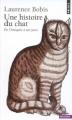 Couverture Une histoire du chat Editions Points (Histoire) 2006