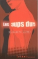 Couverture Les Coups durs Editions Flammarion (Tribal) 2003