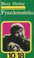 Couverture Frankenstein ou le Prométhée moderne / Frankenstein Editions 10/18 1971