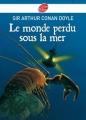 Couverture La ville du gouffre / Le monde perdu sous la mer Editions Le Livre de Poche (Jeunesse) 2010