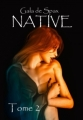 Couverture Native, tome 2 Editions Sharon Kena 2012